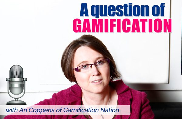 question of gamification podcast